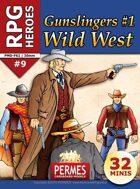 Gunslingers #1: Wild West