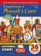 Egyptians 1: Pharaoh's Court
