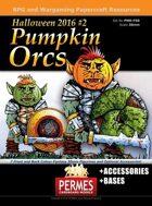 Pumpkin Orcs - Halloween 2016
