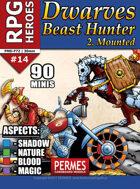 Mounted Dwarf Beast Hunters - RPG HEROES 14