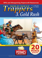 Wild West - Trappers 3 Gold Rush