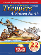 Wild West - Trappers 4 Frozen North