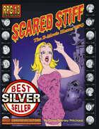 Scared Stiff: The B-Movie Horror RPG (Silver Best Seller)