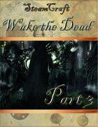 SteamCraft - Wake the Dead Part 3