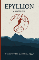 Epyllion: A Dragon Epic