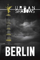 Urban Shadows: Berlin (1st Ed.)