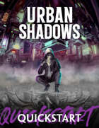 Urban Shadows (2nd Ed.) Quickstart