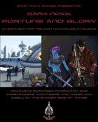 Dark Nova RPG: Fortune and Glory