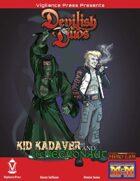 Devilish Duos: Kid Kadaver and the Necronaut
