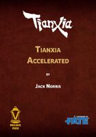 Tianxia Accelerated