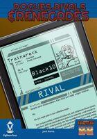 Rogues, Rivals & Renegades: Trainwreck