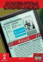 Rogues, Rivals & Renegades: Black Heron