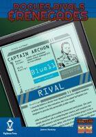 Rogues, Rivals & Renegades: Captain Archon