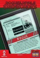 Rogues, Rivals & Renegades: Blackbody