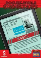 Rogues, Rivals & Renegades: Road Hazard