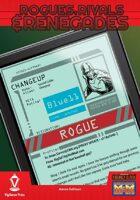 Rogues, Rivals & Renegades: Changeup