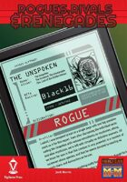 Rogues, Rivals & Renegades: The Unspoken