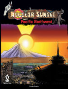 Nuclear Sunset: Pacific Northwest (Mutant Future)