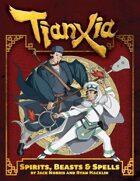 Tianxia: Spirits, Beasts & Spells