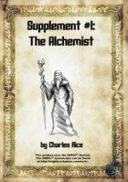 Supplement #1: The Alchemist