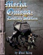Mecha Omega: Destiny Station