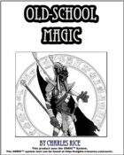 Old School Magic