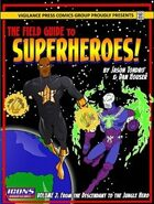 Field Guide to Superheroes Vol. 2 (ICONS)