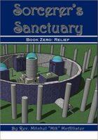 Sorcerer's Sanctuary - Book Zero: Relief (Sneak Peek)