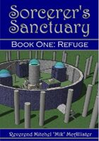Sorcerer's Sanctuary - Book One: Refuge
