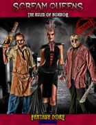 Fantasy Core SCREAM QUEENS - The Rules of Horror (ALL AGES)