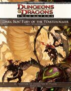 Dark Sun: Fury of the Wastewalker (4e)