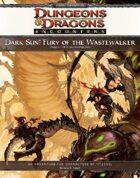Dark Sun: Fury of the Wastewalker (4e)