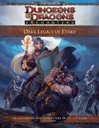 Dark Legacy of Evard (4e)