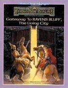 Gateway to Ravens Bluff - The Living City (2e)