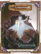 Ghostwalk (3e)