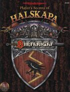 Player's Secrets of Halskapa (2e)
