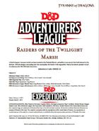 DDEX1-12 Raiders of the Twilight Marsh (5e)