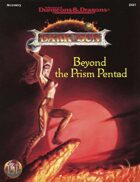 Beyond the Prism Pentad (2e)