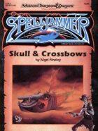 SJA2 Skull & Crossbows (2e)