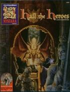 Hail the Heroes (2e)