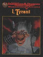 Monstrous Arcana: I, Tyrant (2e)
