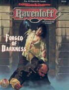 Forged of Darkness (2e)