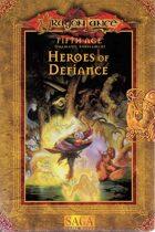 Heroes Of Defiance (SAGA)