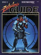 Star Frontiers: (SFAC3) Zebulon's Guide to Frontier Space