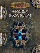 Magic of Incarnum (3.5)