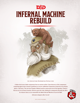 Infernal Machine Rebuild (5e)
