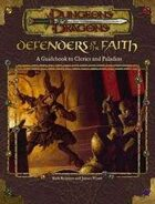 Defenders of the Faith: A Guidebook to Clerics and Paladins (3e)