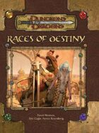 Races of Destiny (3.5)