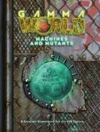 Machines and Mutants (GW 6e)