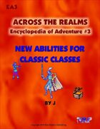 Across the Realms Encyclopedia of Adventure #3: New Abilities for Classic Classes